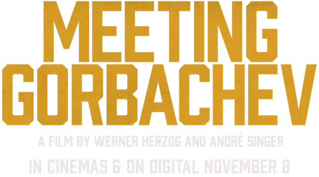 Meeting Gorbachev | About the Film | In Cinemas & On Digital November 8
