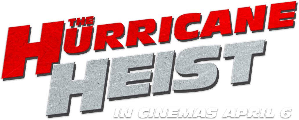 The Hurricane Heist : Synopsis | Altitude Film