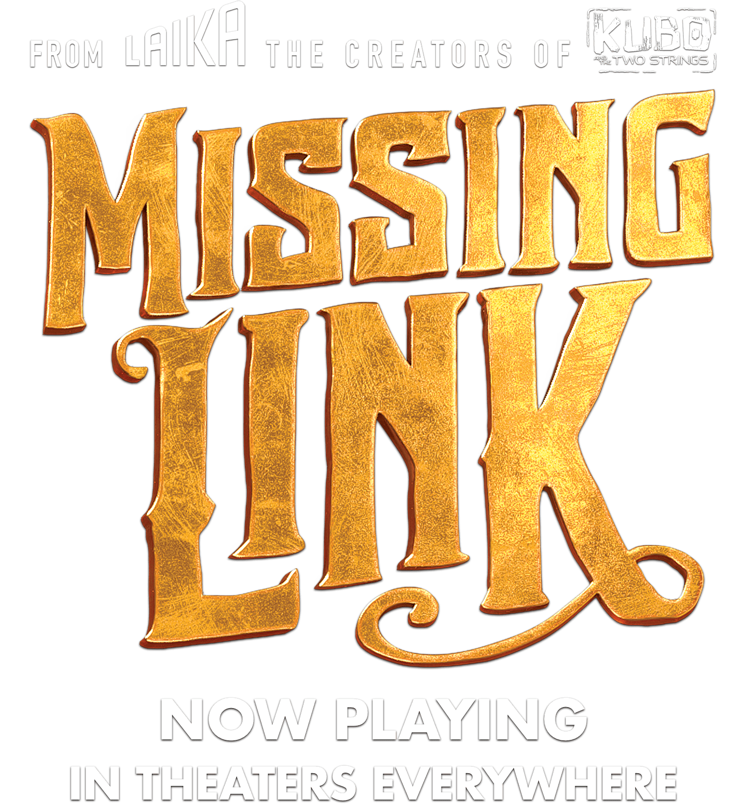 From Laika, the creators of Kubo and the Two Strings: Missing Link - in Theaters April 12th.