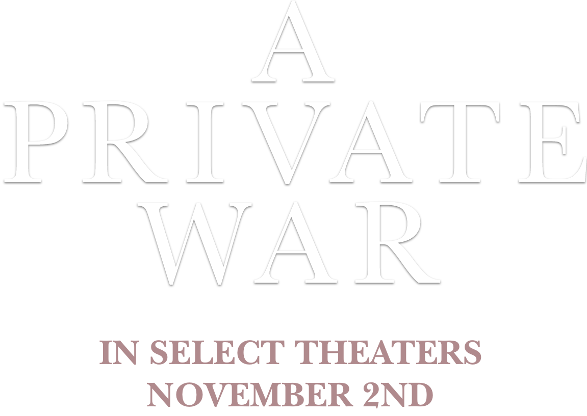 A Private War: Synopsis | Aviron Pictures