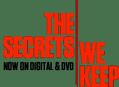 The Secrets We Keep: Synopsis | Bleecker Street