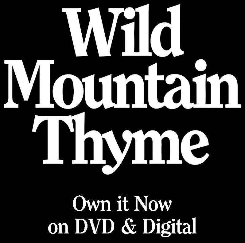 Wild Mountain Thyme: Synopsis | Bleecker Street