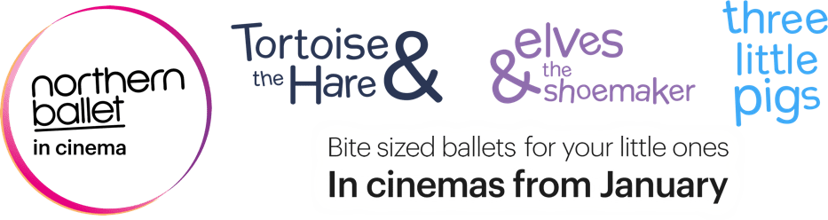 Northern Ballet: Bite-Sized Ballets : %$SYNOPSIS% | CinEvents