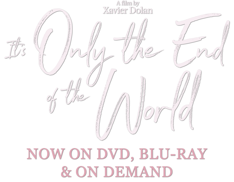 It's Only the End of the World : Synopsis | Curzon Artificial Eye