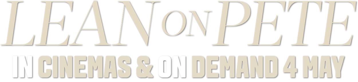 Lean on Pete : Synopsis | Curzon Artificial Eye