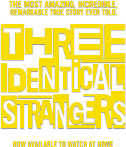 Three Identical Strangers : Synopsis | Dogwoof