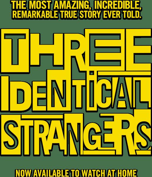 Three Identical Strangers : %$SYNOPSIS% | Dogwoof