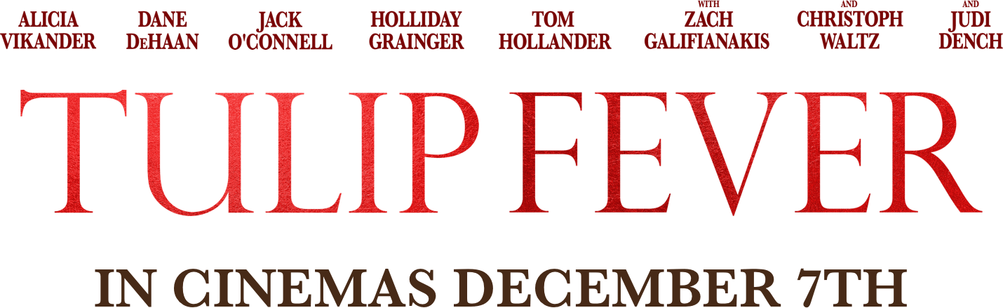 Tulip Fever : Synopsis   Entertainment Films