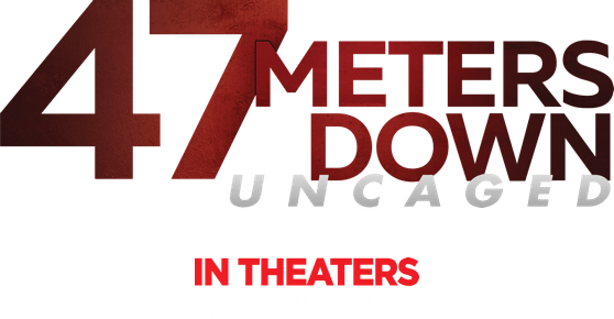 47 Meters Down Uncaged: Synopsis | Entertainment Studios