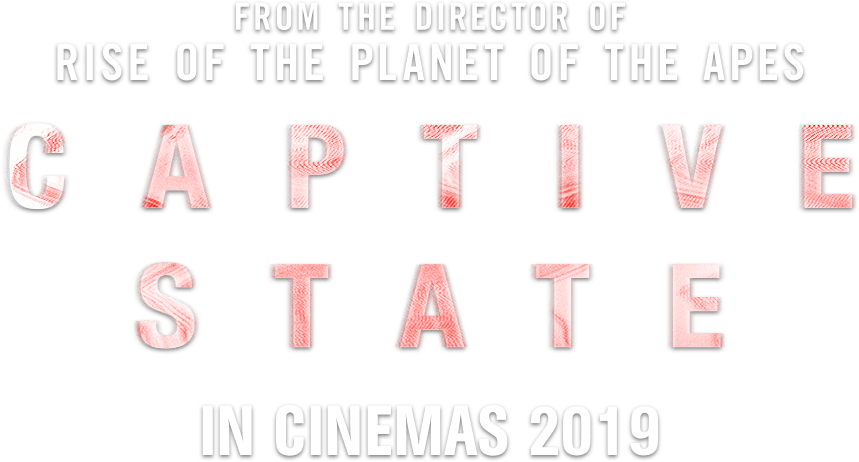 Captive State : Synopsis | eOne