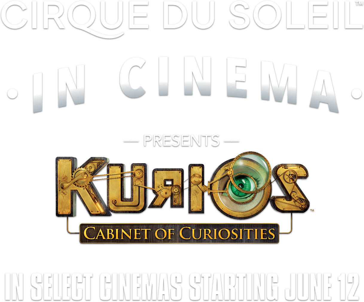 Cirque du Soleil in Cinema Presents KURIOS – Cabinet of Curiosities