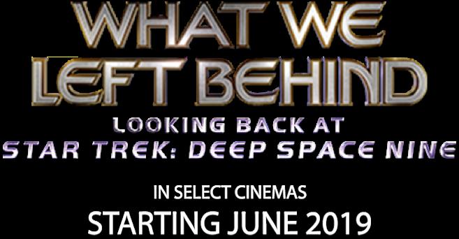 What We Left Behind: Looking Back at Star Trek: Deep Space Nine : %$SYNOPSIS%   Fathom Events