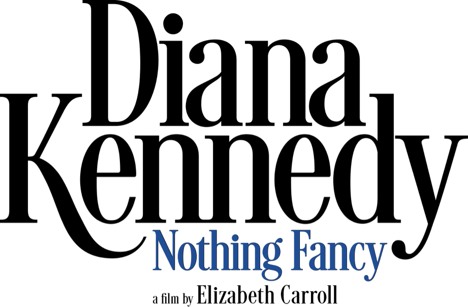 Diana Kennedy: Nothing Fancy: Synopsis | Greenwich Entertainment