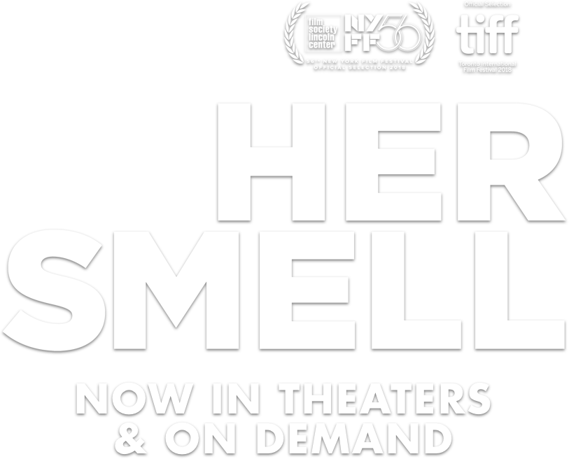 Her Smell: Synopsis | Gunpowder and Sky