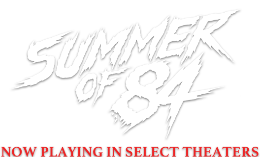 Summer of '84: Synopsis | Gunpowder and Sky
