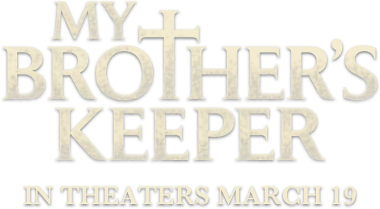 My Brother's Keeper: Synopsis | Iconic Releasing