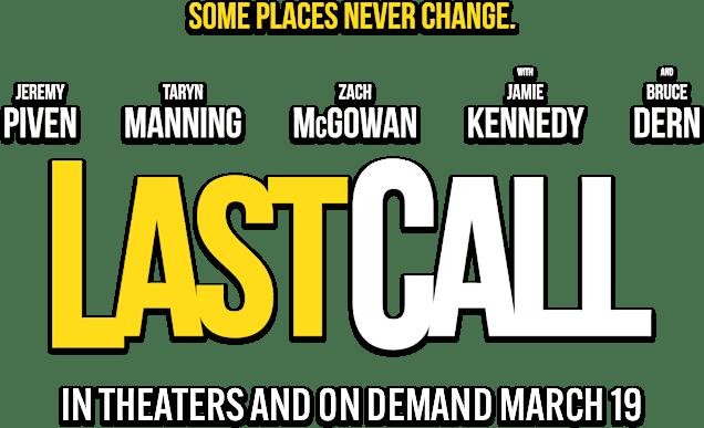 Last Call: Synopsis | IFC Films