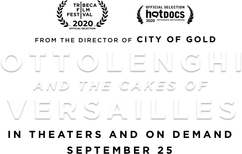 Ottolenghi and the Cakes of Versailles: Synopsis | IFC Films