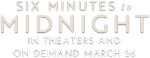 Six Minutes to Midnight: Synopsis | IFC Films