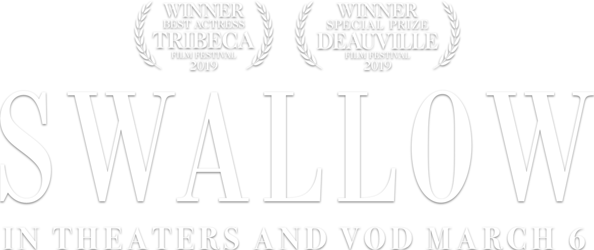 Swallow: Synopsis | IFC Films