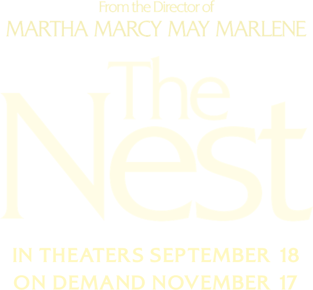 The Nest: Synopsis | IFC Films
