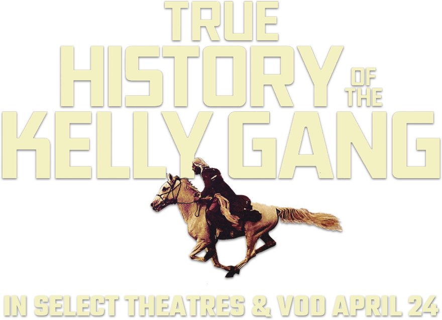 True History of the Kelly Gang: Synopsis | IFC Films