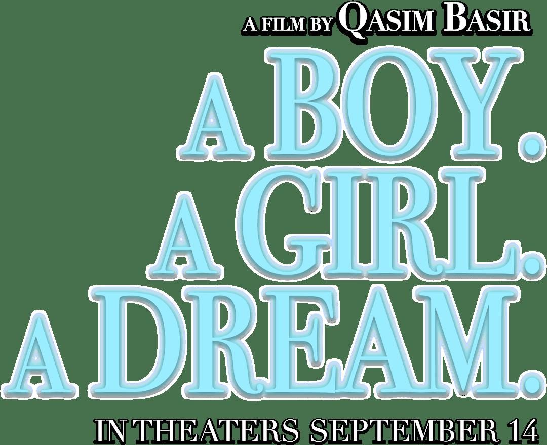 A Boy. A Girl. A Dream.: Synopsis | Samuel Goldwyn Films