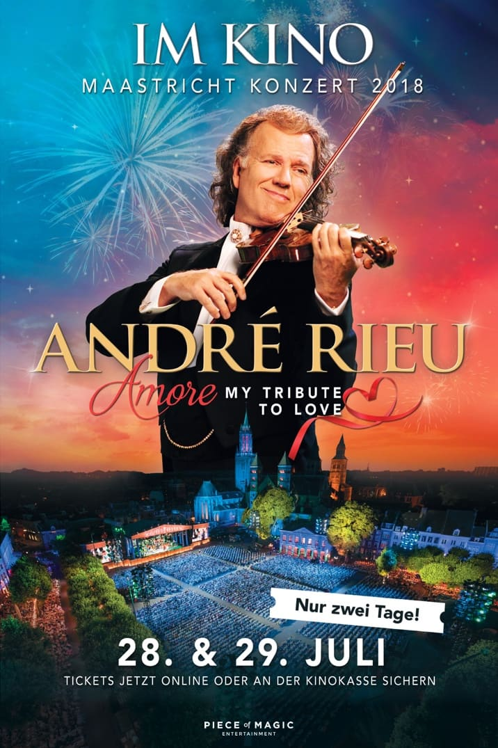 André Rieu Maastricht-Konzert 2018 - Amore, My Tribute to Love