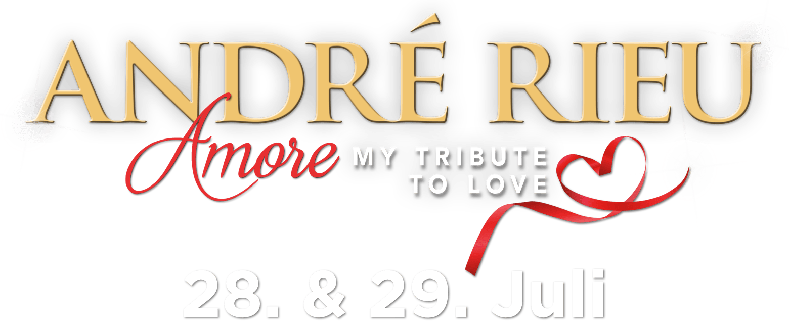 André Rieu Maastricht-Konzert 2018 - Amore, My Tribute to Love : Synopsis | Piece of Magic Entertainment