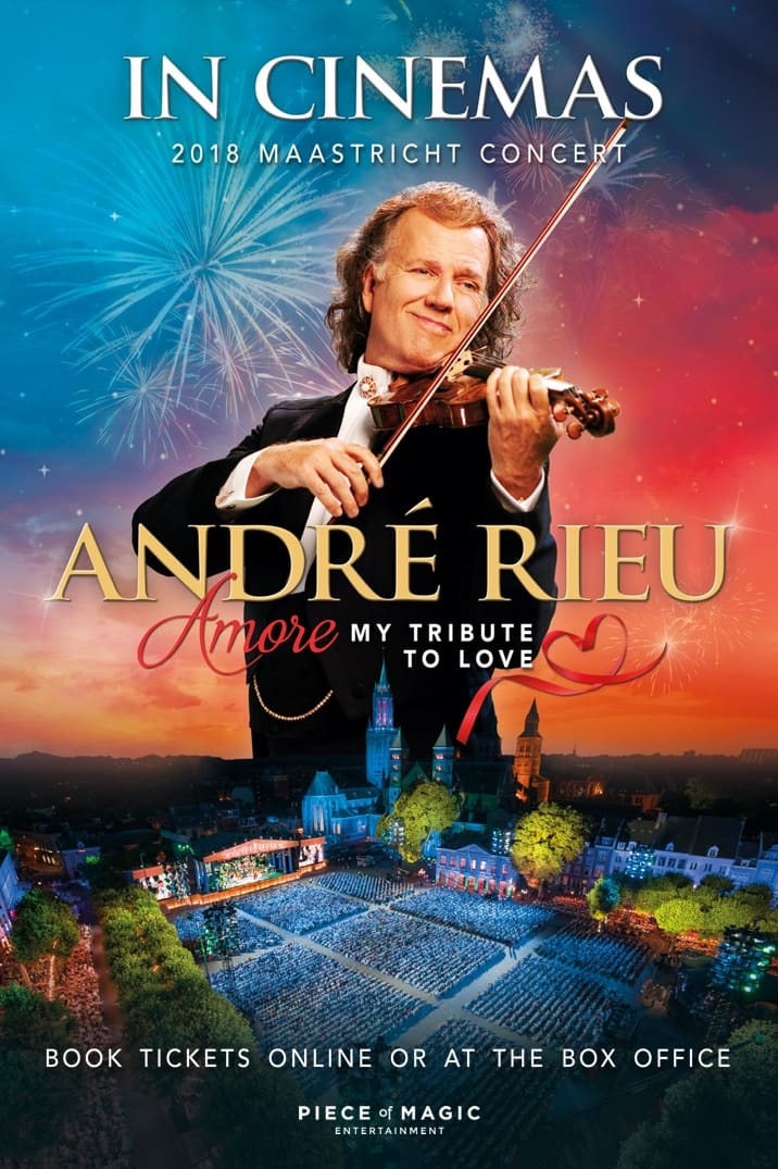 André Rieu 2018 - Amore - My Tribute to Love