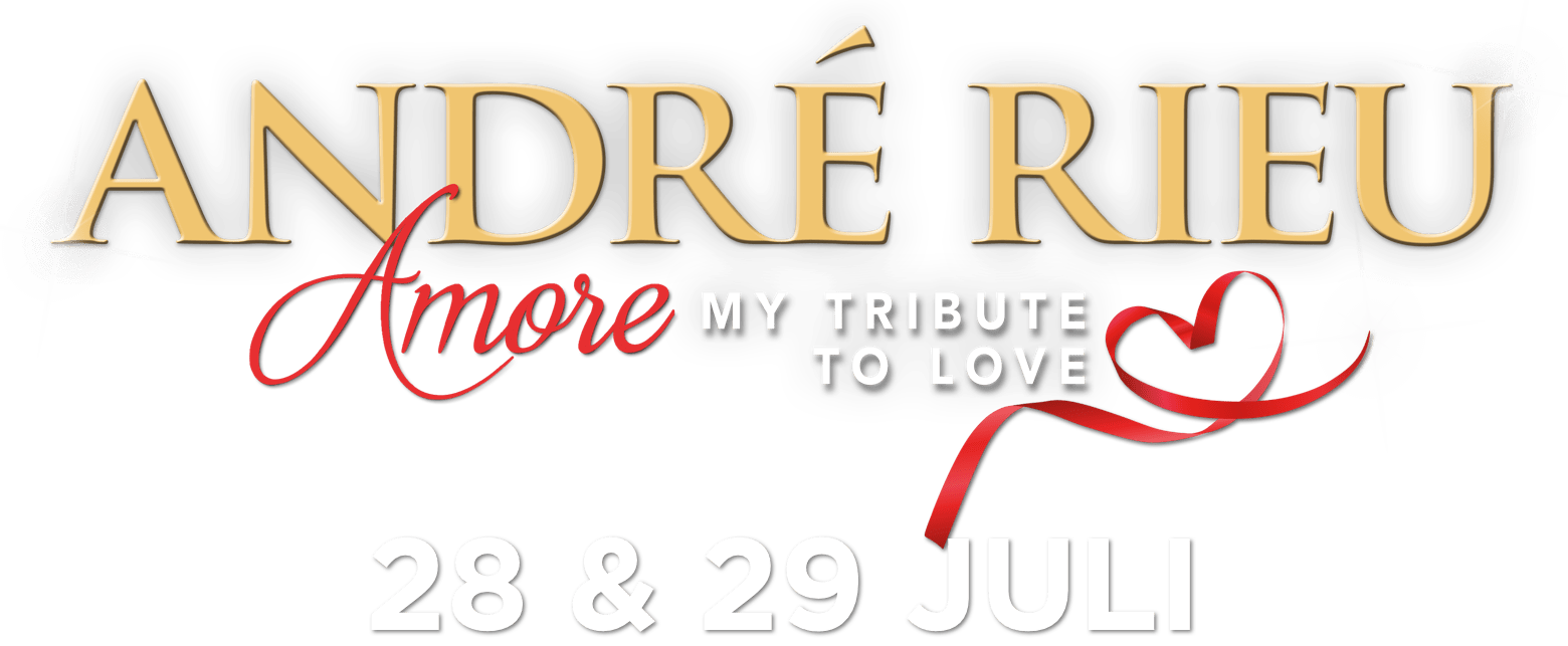 André Rieu 2018 - Amore - My Tribute to Love : Synopsis | Piece of Magic Entertainment