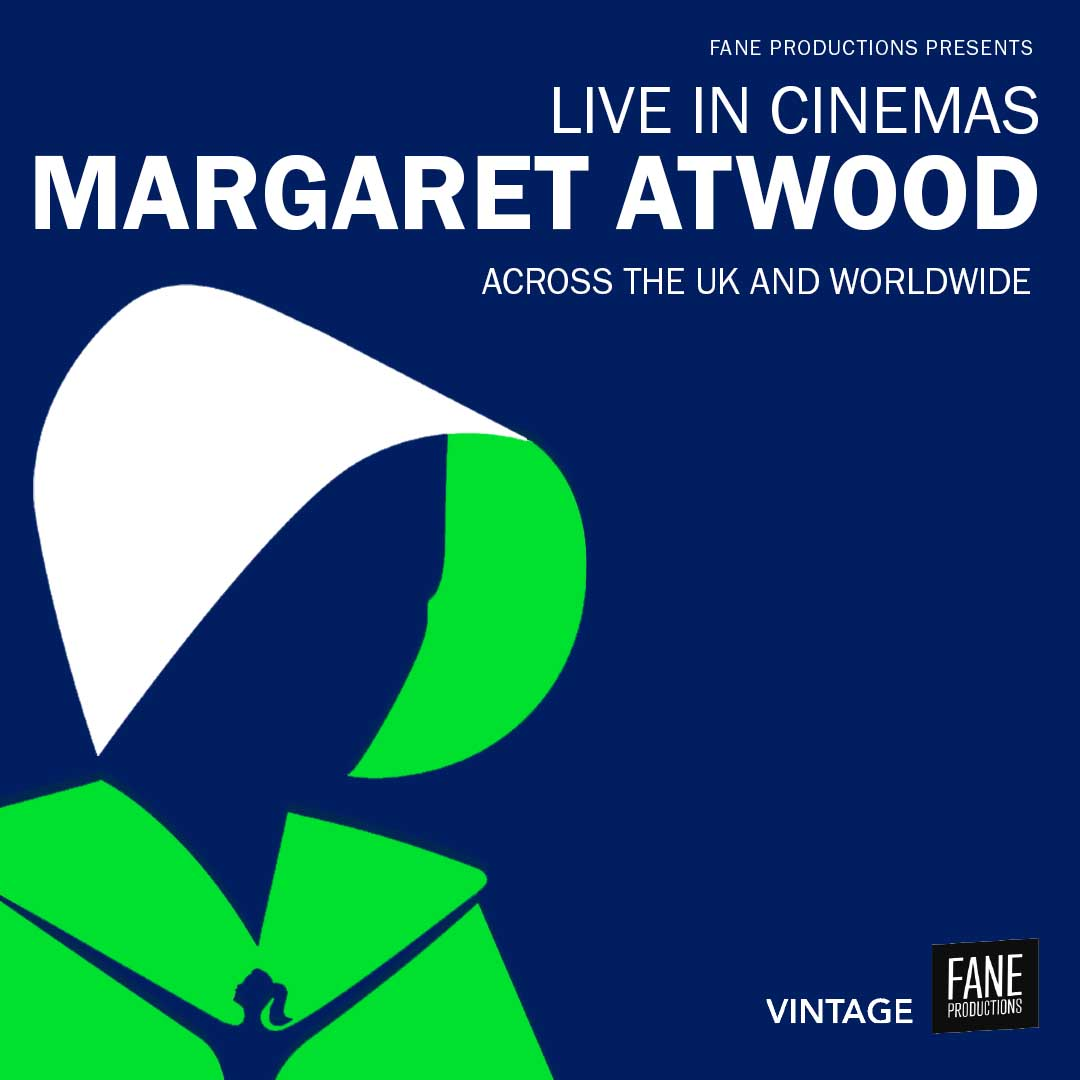 Margaret Atwood: Live in Cinemas : About | Fane Productions