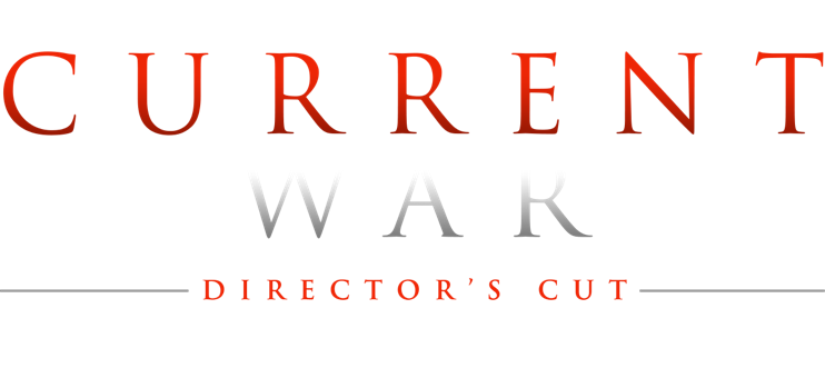 The Current War – Director's Cut