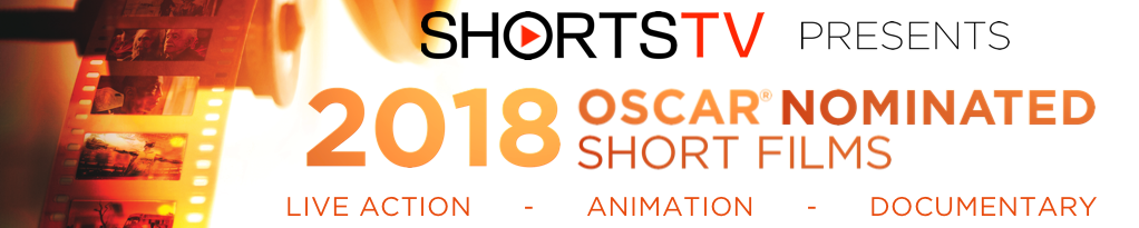 2018 Oscar Nominated Short Films
