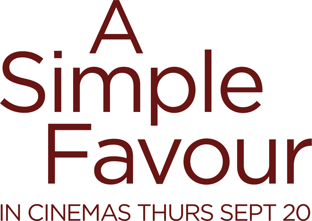 A Simple Favour : Synopsis | Lions Gate