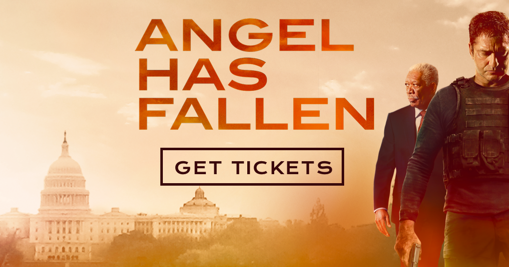 Angel Has Fallen – Official Ticketing Site - In Theaters