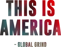 This is America - Global Grind
