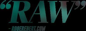 RAW - RogerEbert