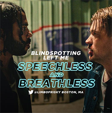 Blindspotting left me speechless and breathless