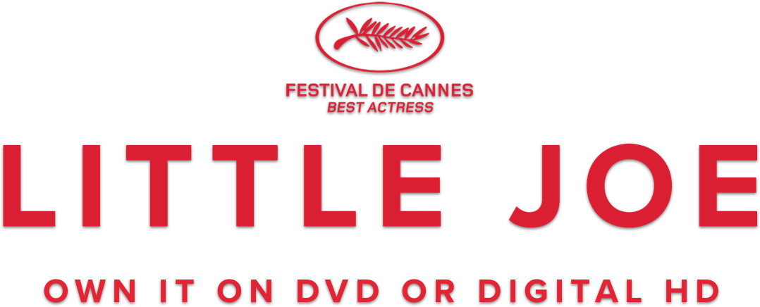 Little Joe: Story | Magnolia Pictures