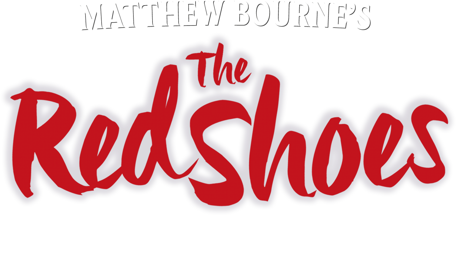 Matthew Bourne's The Red Shoes | About the Event | Worldwide Cinema Release from May 2020