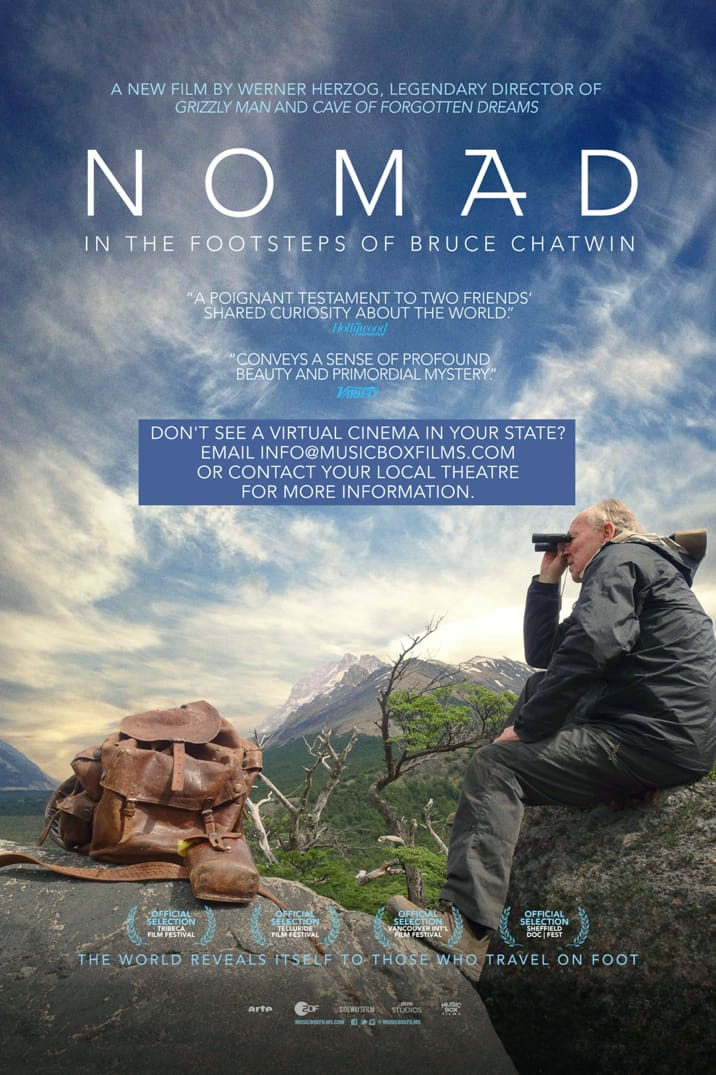 Nomad: In the Footsteps of Bruce Chatwin : Get Tickets | Music Box Films