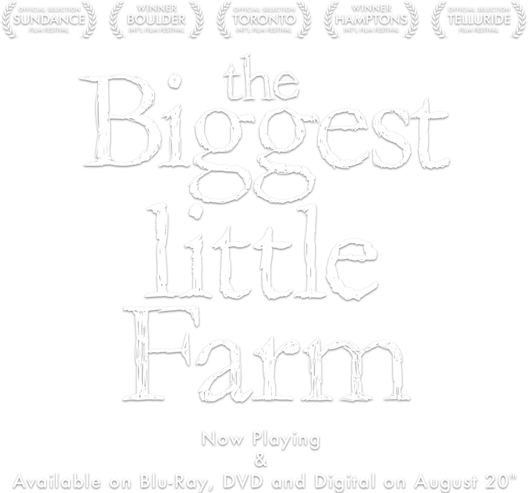 Biggest Little Farm : About the Film | NEON