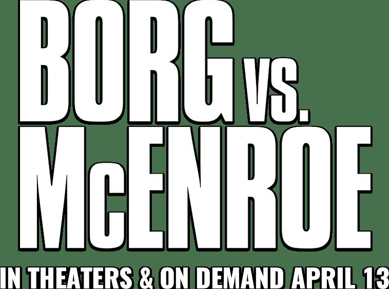 Borg vs McEnroe : Synopsis | NEON