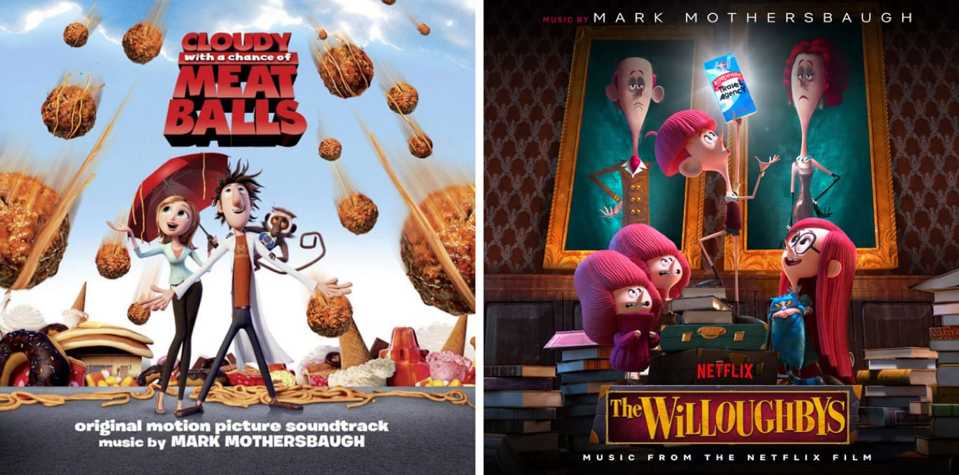 Mark Mothersbaugh's albums for Cloudy with a Chance of Meatballs and The Willoughbys