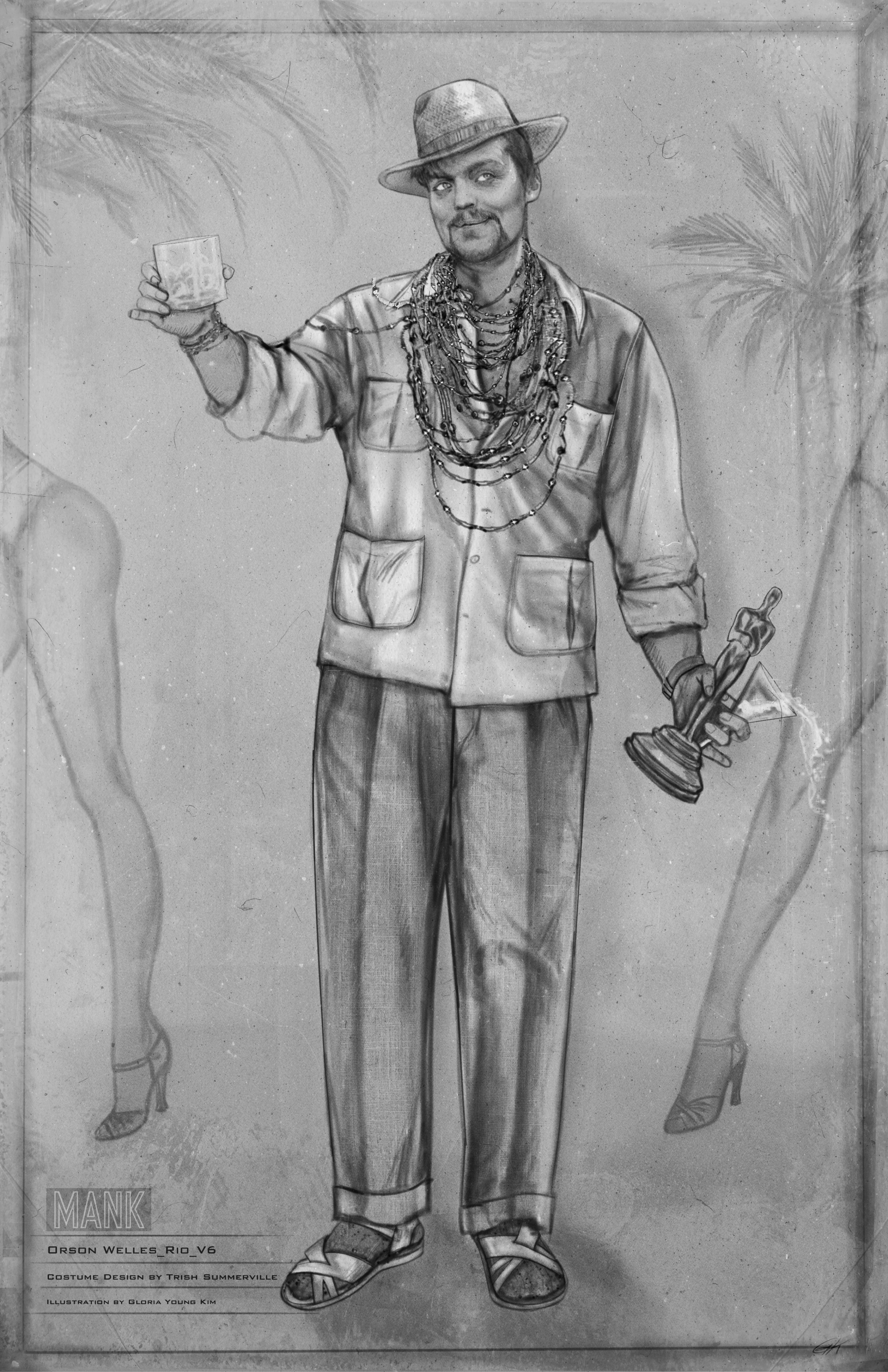 Black-and-white costume sketch of Orson Welles in Rio. He appears to be having a fine time, holding a tumbler in one hand, a martini and an Oscar in the other. Behind him are palm trees and the naked legs of some impossibly tall women. He wears sandals (with socks?!), a baggy shirt and trousers, and strings and strings of necklaces and bracelets.