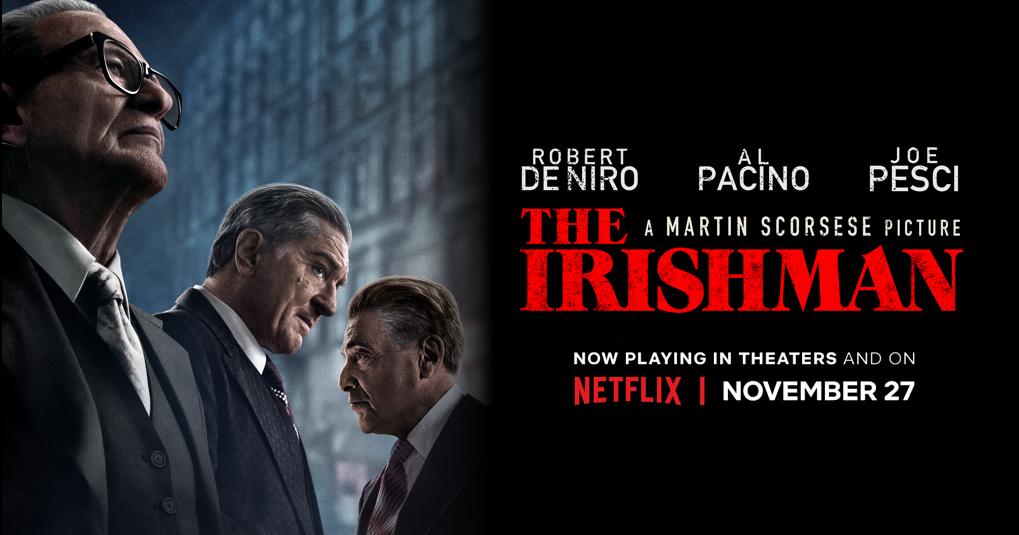 The Irishman: Get Tickets   Netflix