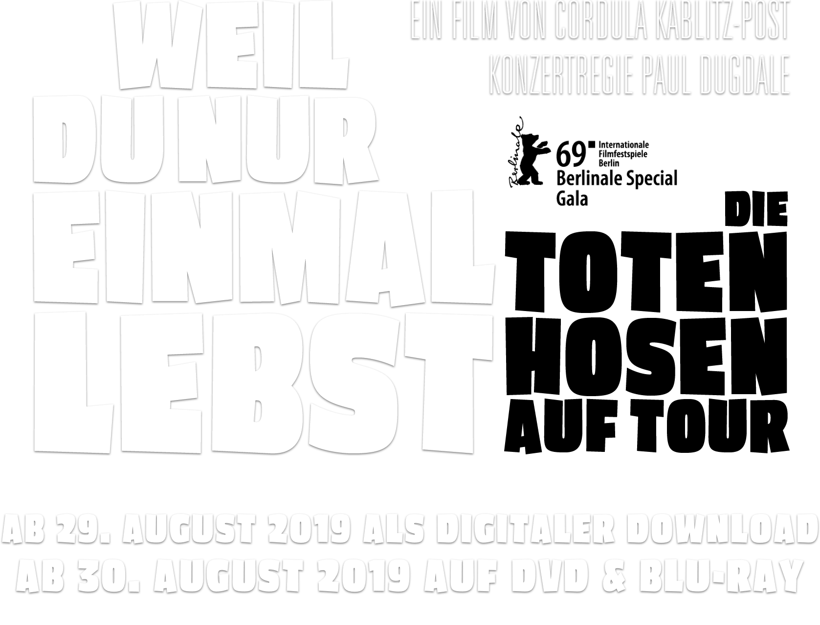 WEIL DU NUR EINMAL LEBST – Die Toten Hosen auf Tour