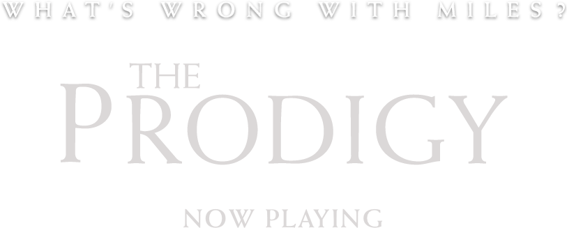 The Prodigy: Synopsis | Orion Pictures