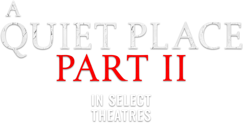 A Quiet Place Part II: Synopsis | Paramount Pictures